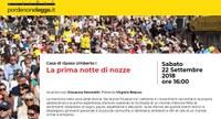 """PORDENONE LEGGE: alla Umberto I si presenta il libro """"La prima notte di nozze"""". Sabato 22 settembre"""